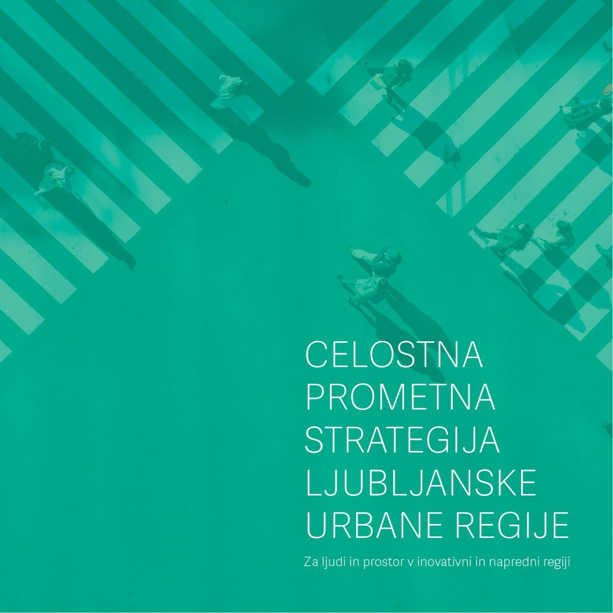Celostna prometna strategija Ljubljanske urbane regije (CPS LUR)